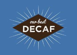 Our Best Decaf
